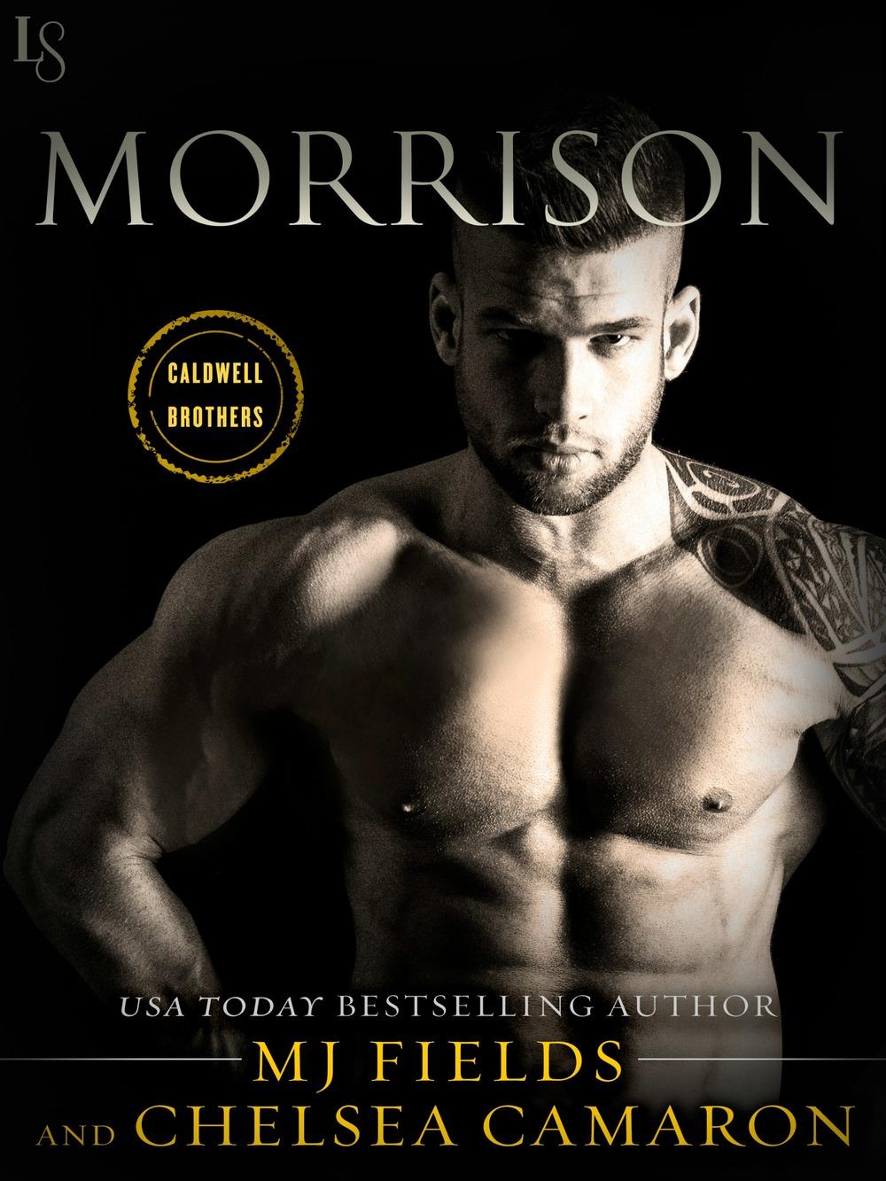 Morrison by MJ Fields & Chelsea Camaron