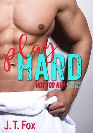 Play Hard by J.T. Fox