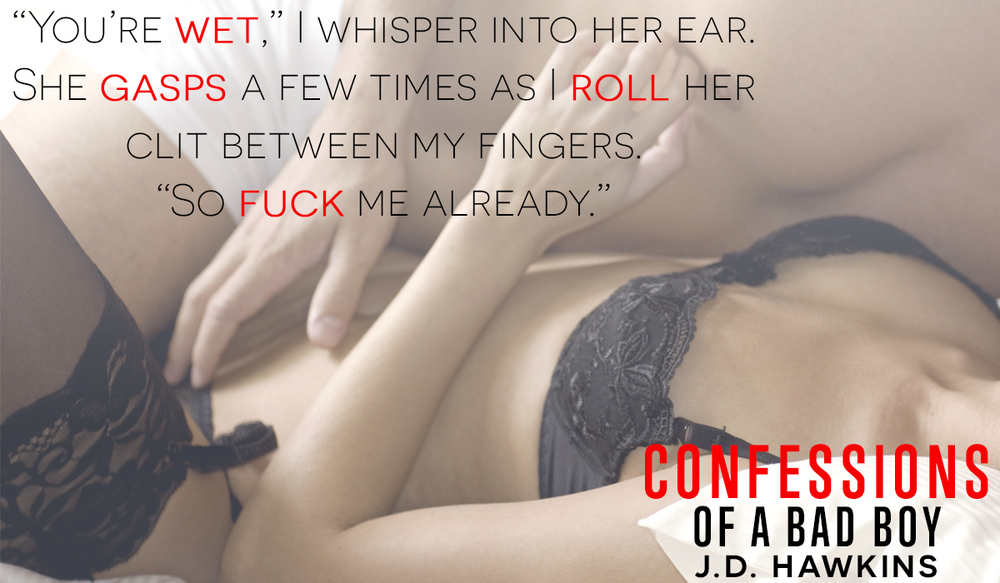 Confessions of a Bad Boy by J.D. Hawkins