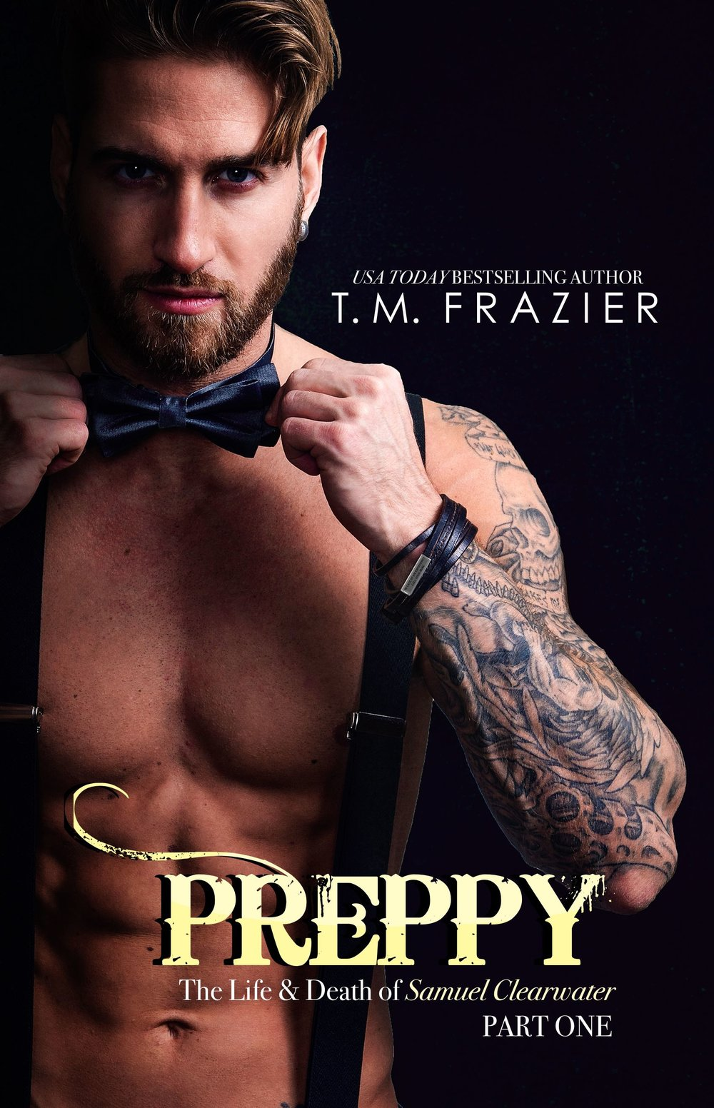 Preppy, The Life & Death of Samuel Clearwater Part One by TM Frazer