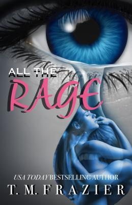 All The Rage by TM Frazier