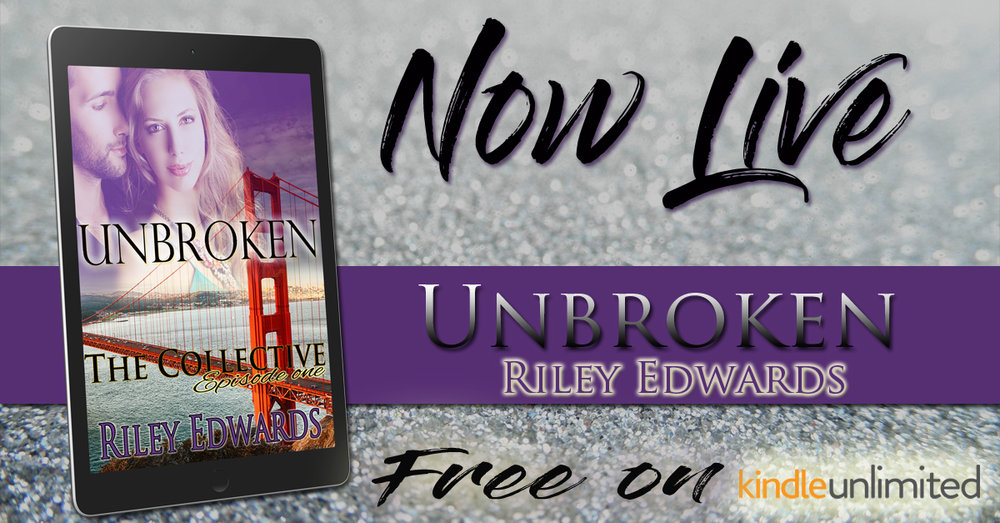 Unbroken by Riley Edwards