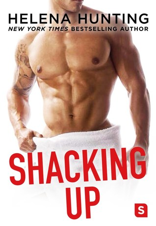 Copy of Shacking Up by Helena Hunting