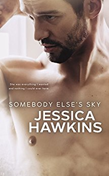 Somebody Else's Sky (Something in the Way Book 2) by Jessica Hawkins