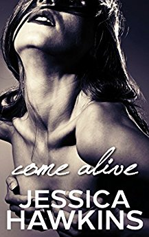 Come Alive (The Cityscape Series Book 2) by Jessica Hawkins