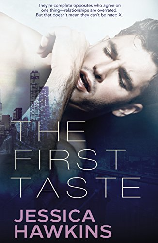 The First Taste: (A Single Dad Standalone Romance) by Jessica Hawkins