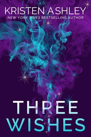 Three Wishes by Kristen Ashley.jpg