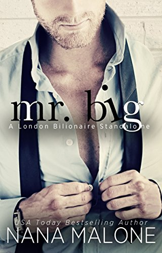 Mr Big by Nana Malone