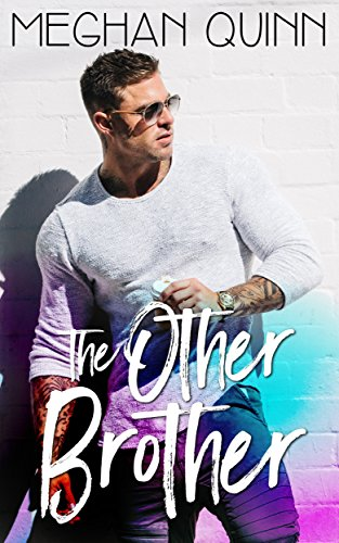 The Other Brother by Meghan Quinn.jpg