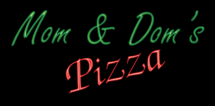 Mom & Dom's Pizza