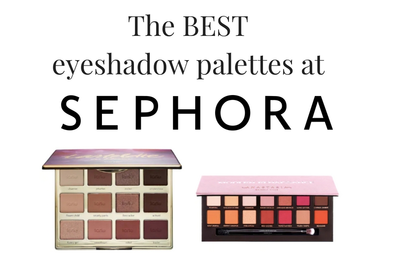 The Best Eyeshadow Palettes At Sephora Face By Meagan