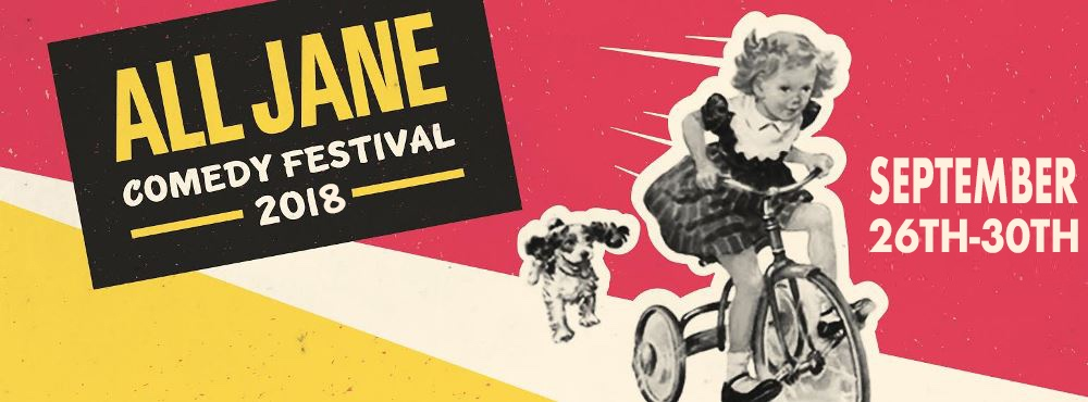 All Jane Comedy Festival 2018