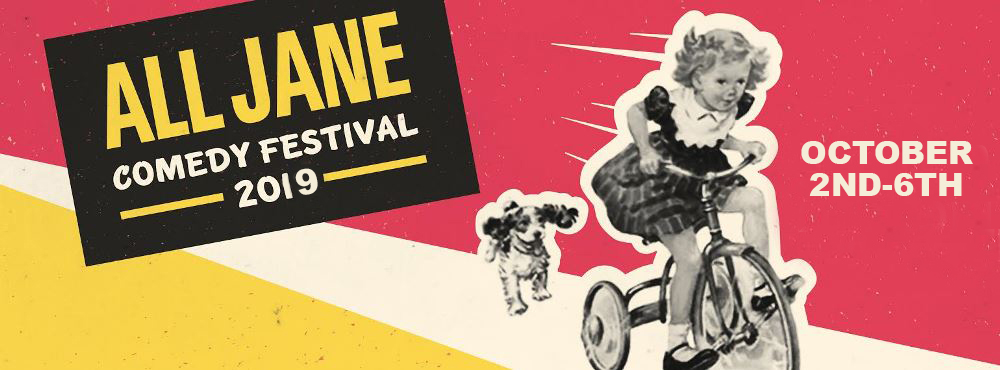 All Jane Comedy Festival 2019