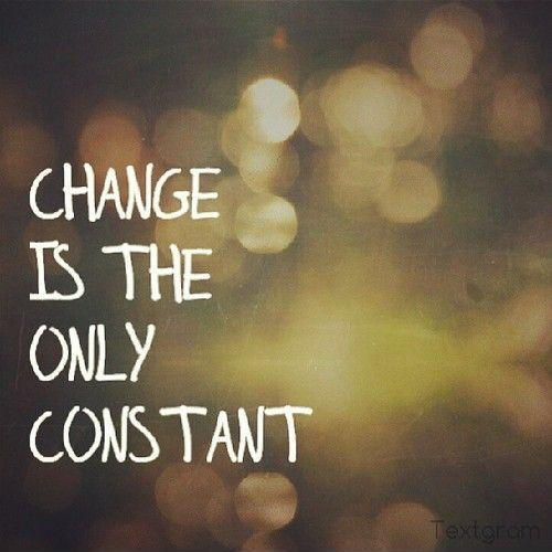 change-is-the-only-constant-quote-1.jpg