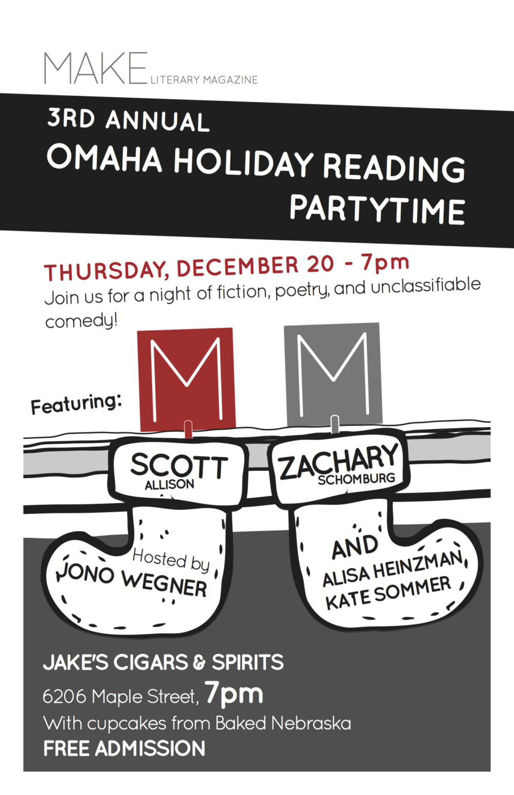 Two facts about Omaha. I entered the world one spring afternoon in Omaha. And now I'm going to read new poems on Thursday in it. You can be there for one, but you can not be there for the other. Scott Allison, Alisa Heinzman, and Kate Sommer will be there too, and  we're reading for   Make Magazine  at  Jake's .