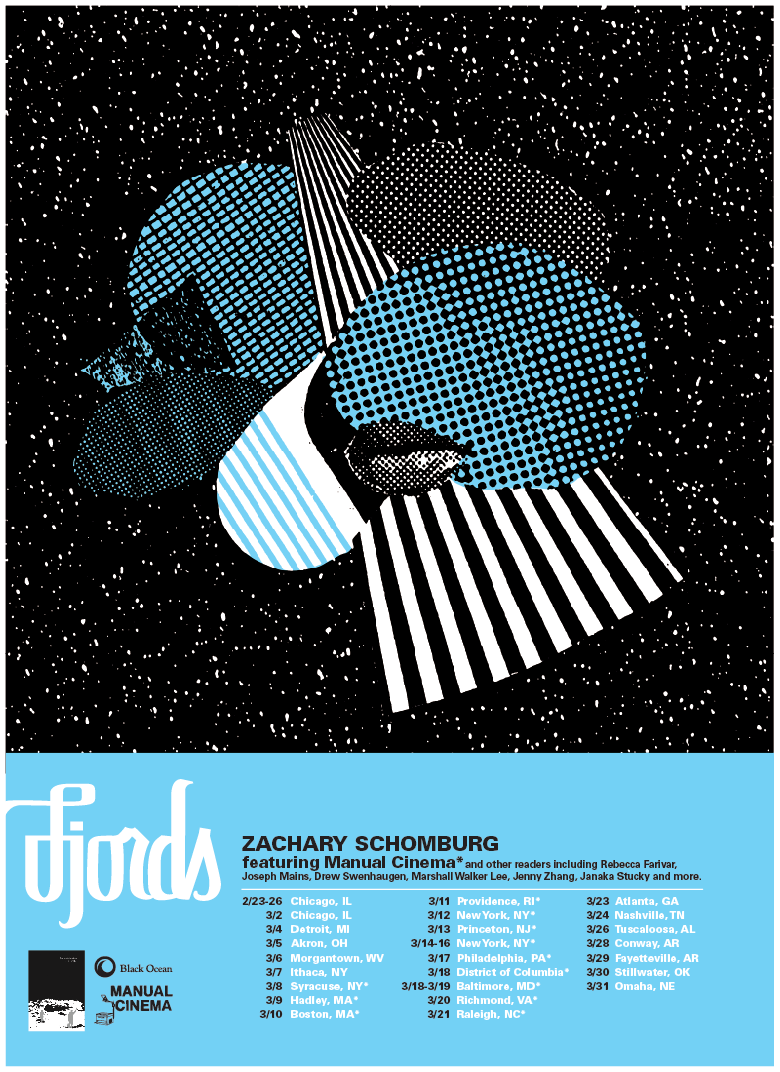 Fjords Tour! We're taking the show on the road. Here is the tour poster (designed by  Denny Schmickle ) with all  the dates (subject to change). For details which will be constantly  updated, go  here .   The  Fjords shows at the Poetry Foundation  in Chicago are now all sold out, though I'm told there may be a few tickets at the door each night. And we're working on having a fifth encore show somewhere on Monday night. Stay tuned.