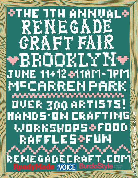 The Renegade Craft Fair is in Brooklyn June 11th + 12th. Shipping will be on hold from Tuesday June 7th until Wednesday June 15th.   See  Renegadecraft.com  for dates and info.