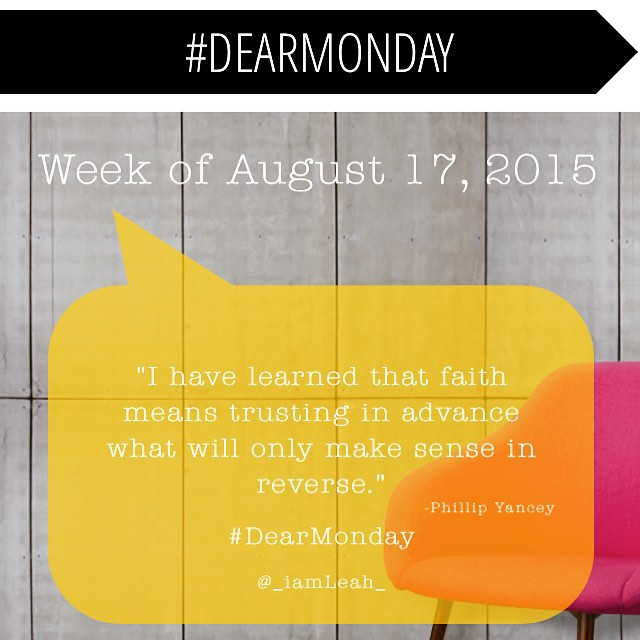 #DearMonday, a weekly message of encouragement from Leah Kirk, on ReadytoWalk.com