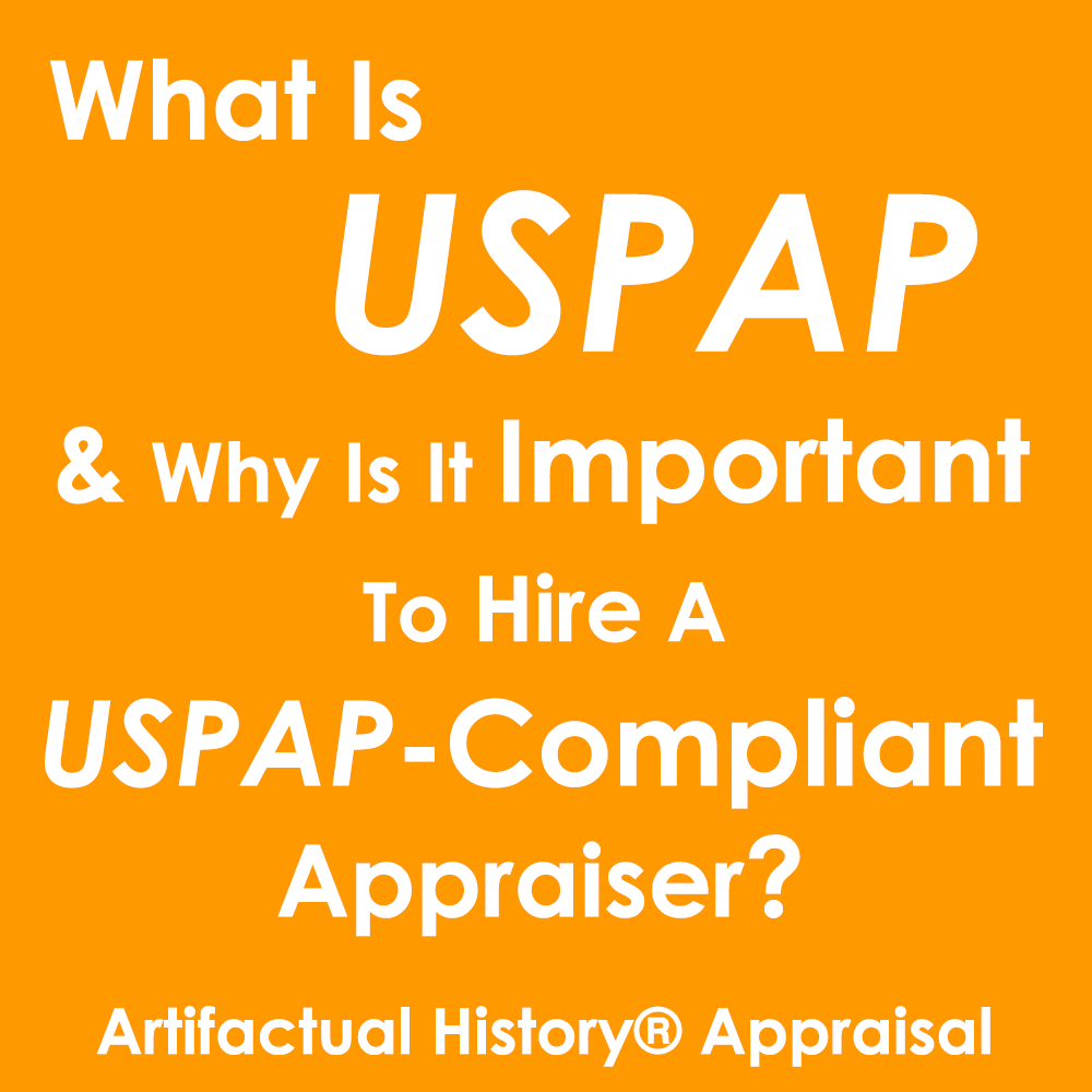 What is the Uniform Standards of Professional Appraisal Practice and Why Is It Important to Hire a USPAP Compliant Appraiser