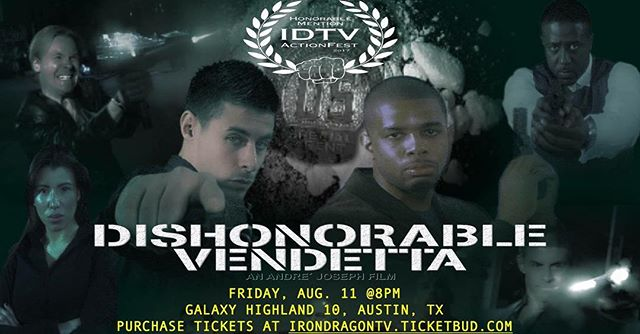 Our first feature will begin promptly at 8pm tomorrow Fri 8/11. Dishonorable Vendetta! Www.idtvactionfest.com #idtvactionfest2017 #stuntman #stuntwoman #martialarts #atx #actionfilms #filmfestival