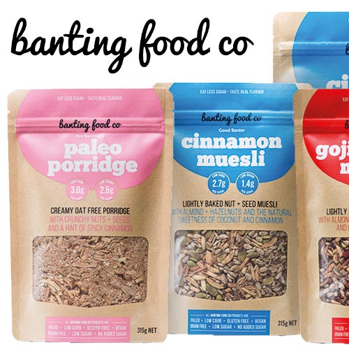 The Banting Food Co. products, contain less than 5% natural sugar, are free from additives and taste amazing!