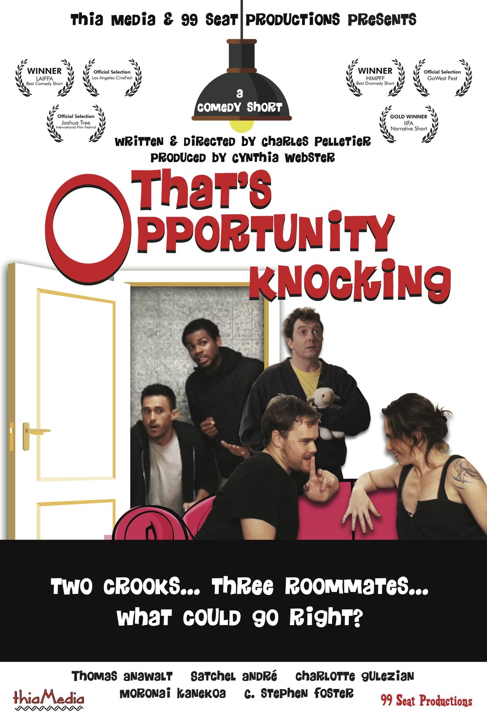 Indie short film That's Opportunity Knocking