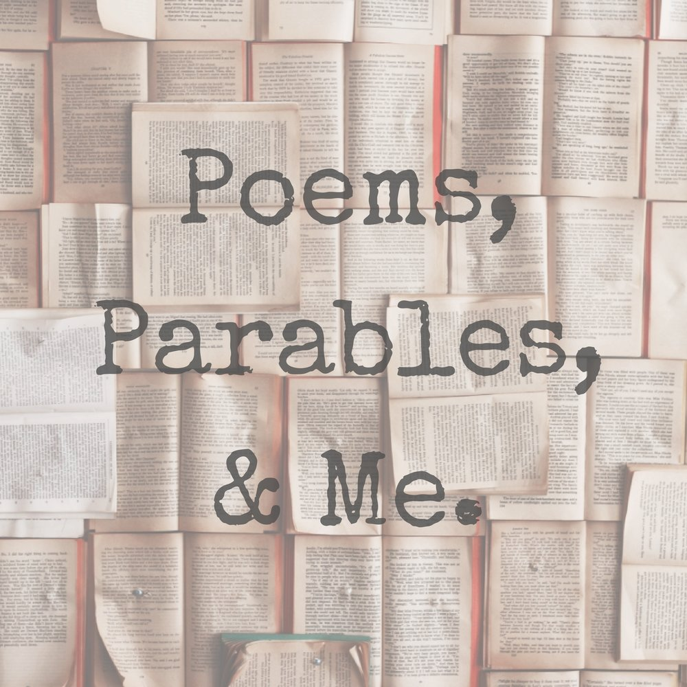 Poems, Parables, & Me Graphic.jpg