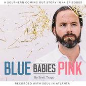 Blue Babies Pink