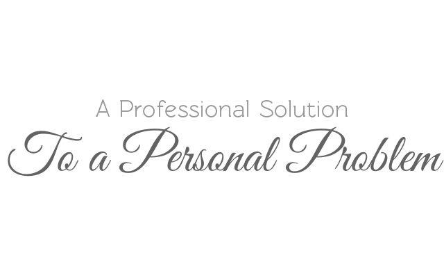 A Professional Solution to a Personal Problem