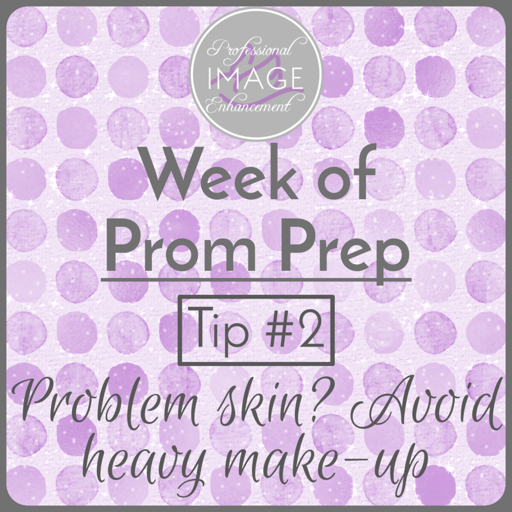 Tip #2: Problem skin? Avoid heavy makeup