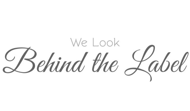 "Graphic text reads, ""We Look Behind the Label"""