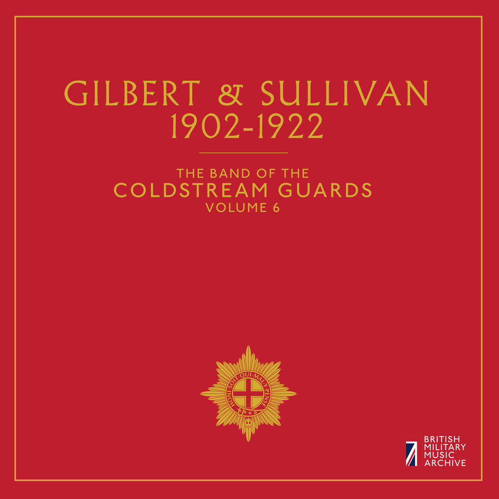 Vol. 6: Gilbert & Sullivan