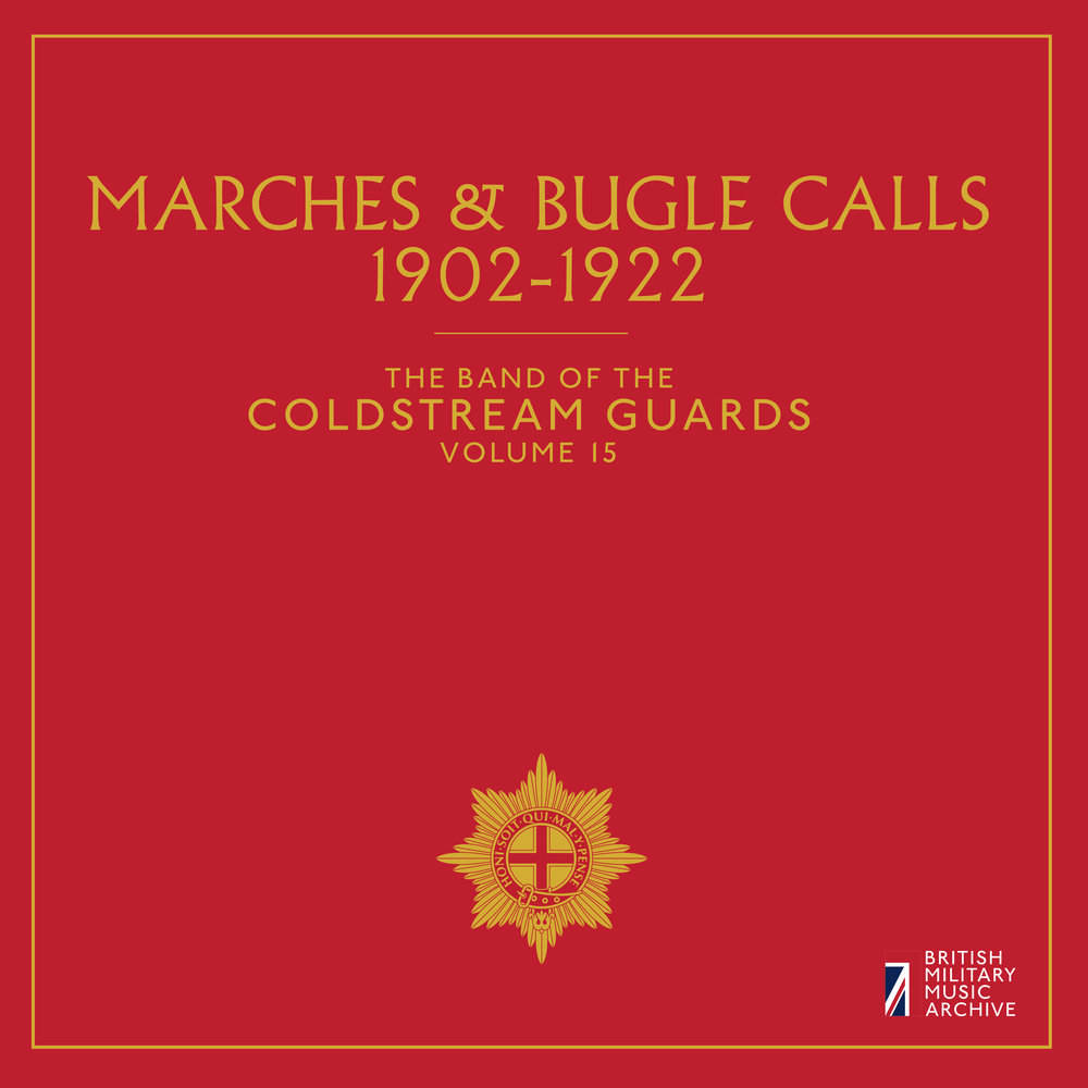 Vol. 15: Marches & Bugle Calls