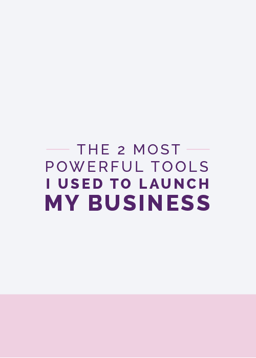 The Two Most Powerful Tools I Used to Launch My Business - The Elle & Company Collaborative