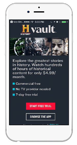 The History Channel effectively uses in-app messaging to serve up a new offer based on browsing history.