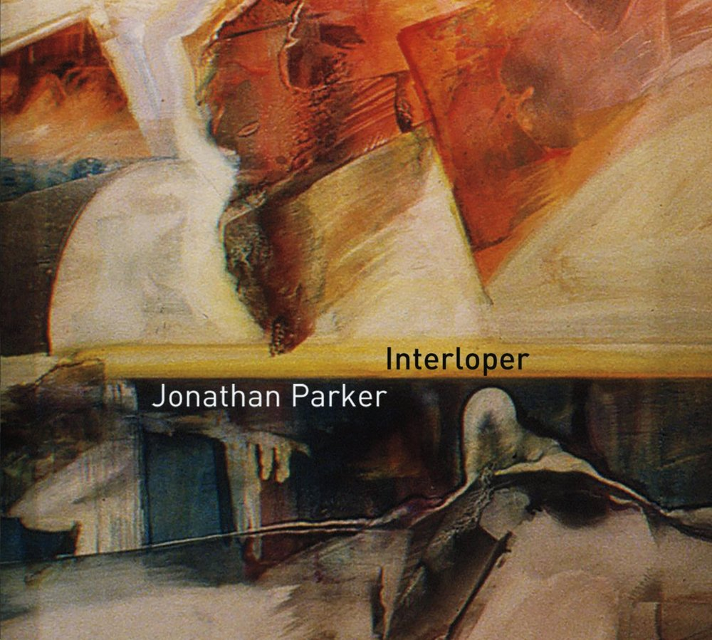 Interloper, Jonathan Parker (2015) Original compositions for jazz octet showcasing the full depth and breadth of Parker's playing and writing. Bandcamp