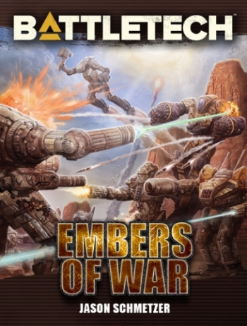 Battletech: Embers of War, original novel by Jason Schmetzer, Catalyst Game Labs