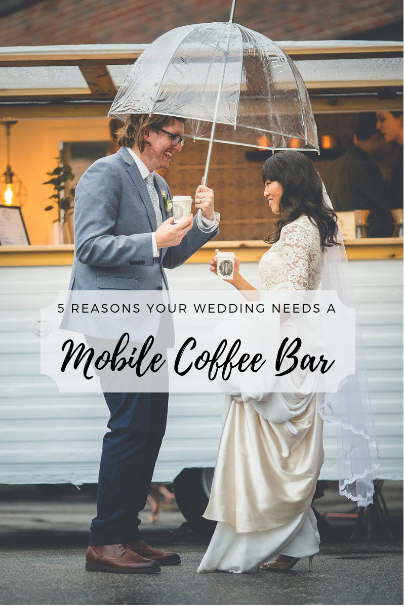 5_reasons_mobile_coffee_bar_wedding