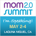 Mom 2.0 Summit | Speaker | Fear & Becoming Known: Connection and Growth Through Selfish Acts | May 2013