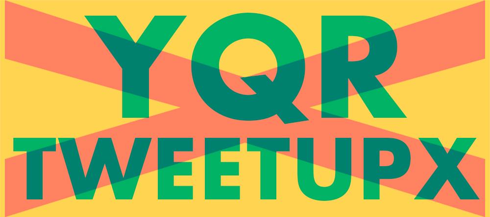 #YQRtweetupX