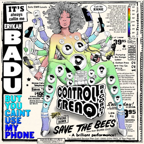 But You Caint Use My Phone Mixtape by Erykah Badu, $7.99