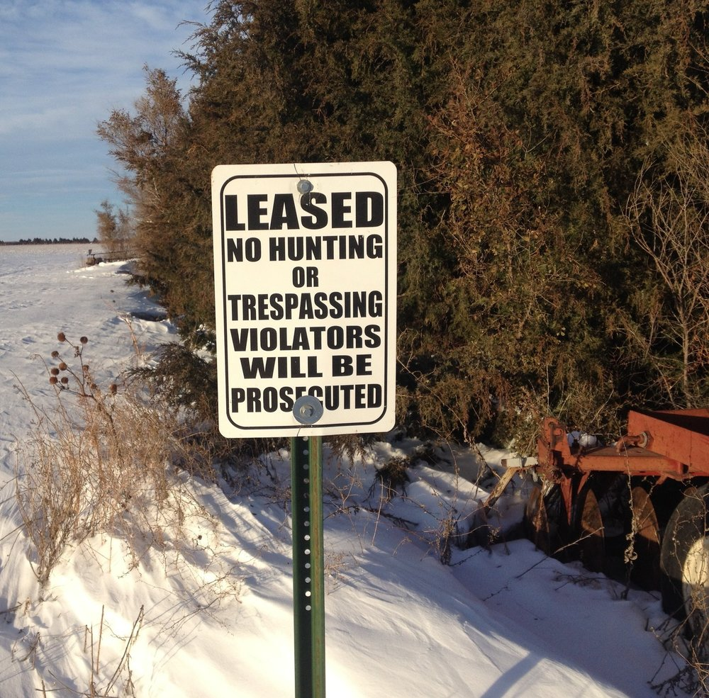 Signs around your property indicating that the land has been leased for hunting are a great tool to deter trespassers or would be hunters.  Signs like this indicate that you know the hunting value of your property and there are likely to be sportsmen in the area during the season