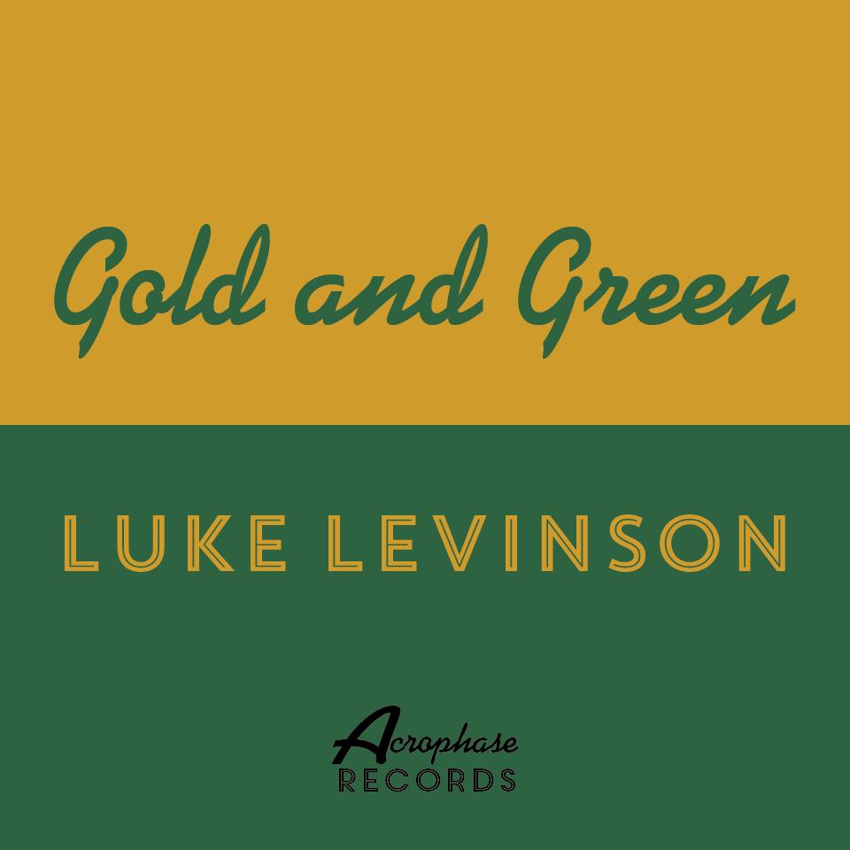 Gold and Green-Luke Levenson