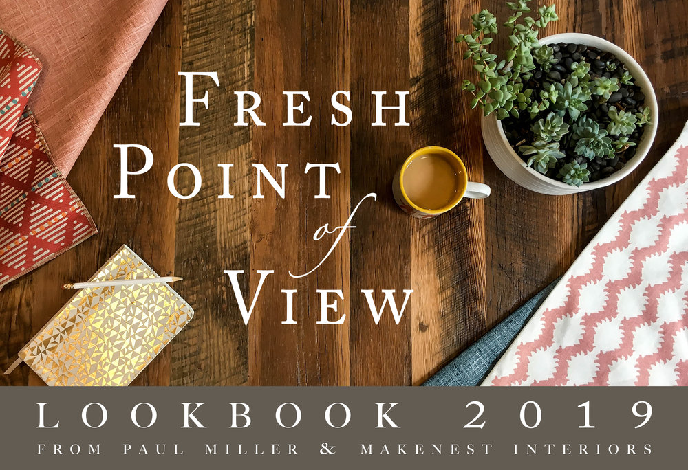 Paul Miller and MakeNest Interiors in Winchester, VA creates a lookbook of inspiration for home design in 2019.
