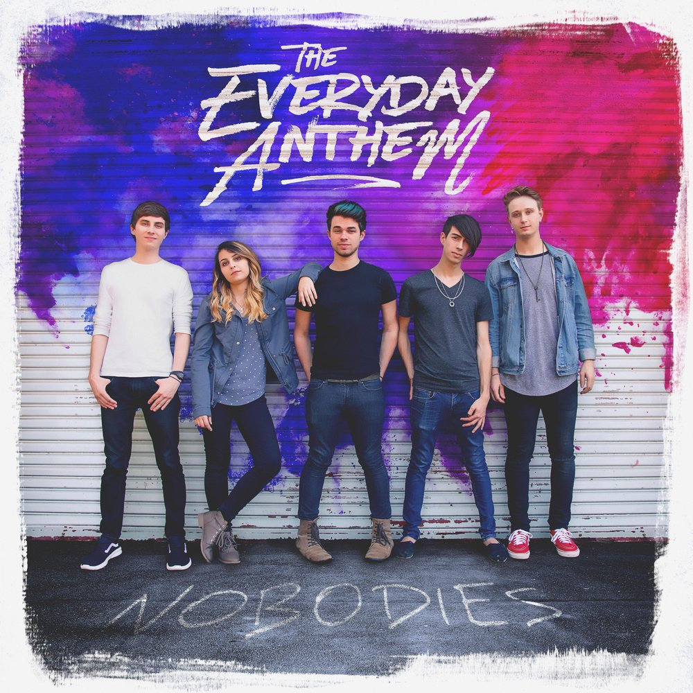 """Nobodies"" the debut full length album from The Everyday Anthem"
