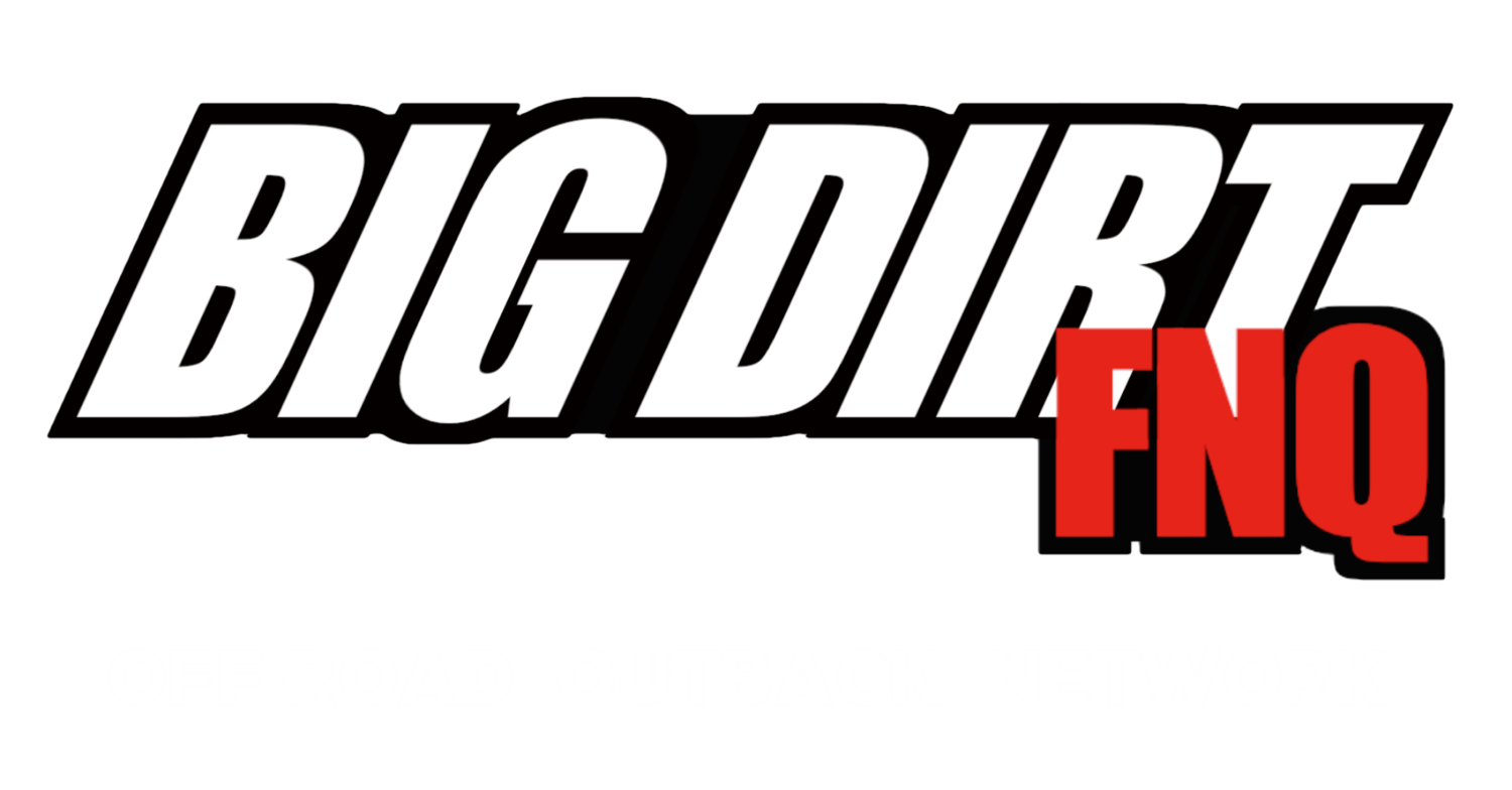 BIG DIRT FNQ - Off-Road Outback Network