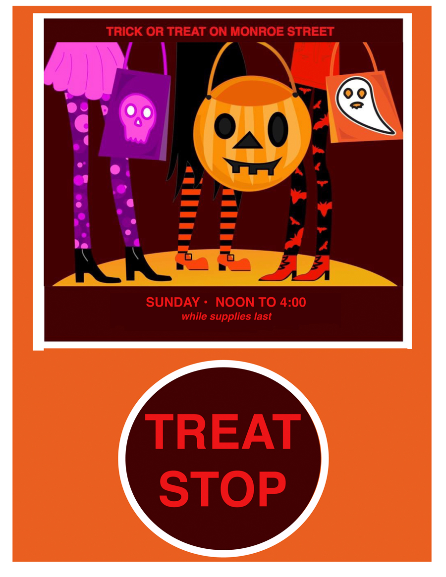 Look for TREAT STOP signs at participating locations! - #trickortreatmonroestreetInstagram: @monroestreet_madisonwiFacebook: Shop Monroe Street - Madison
