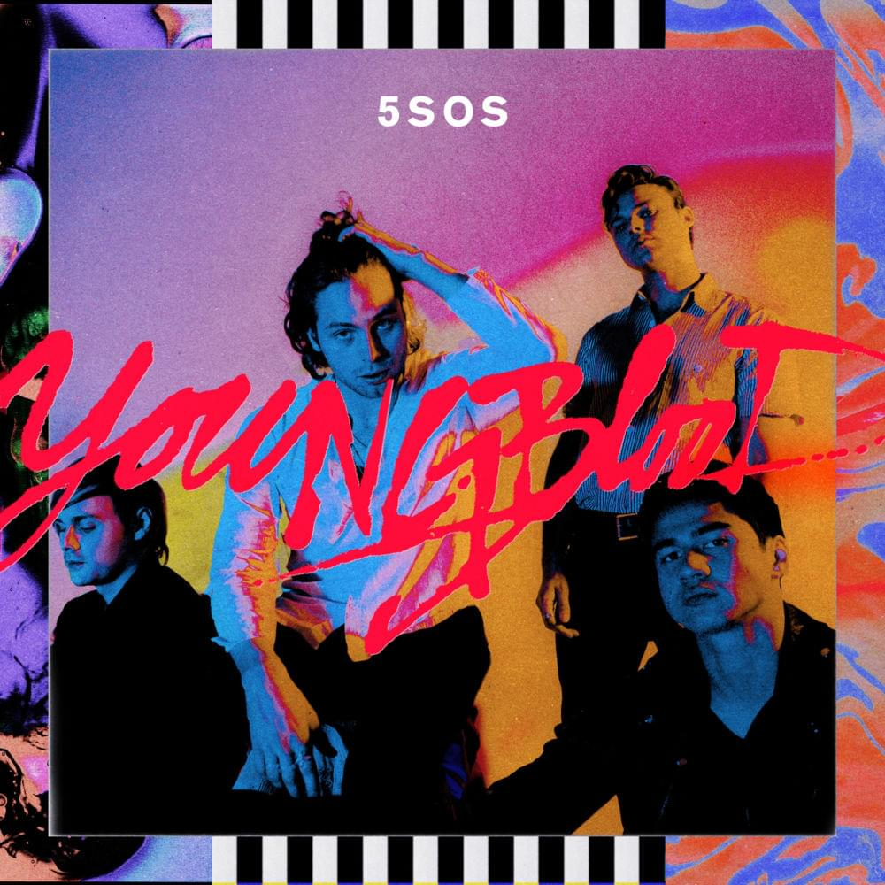 9d21583b7819 Why You Need to Listen to Youngblood by 5SOS — wicked obsessed