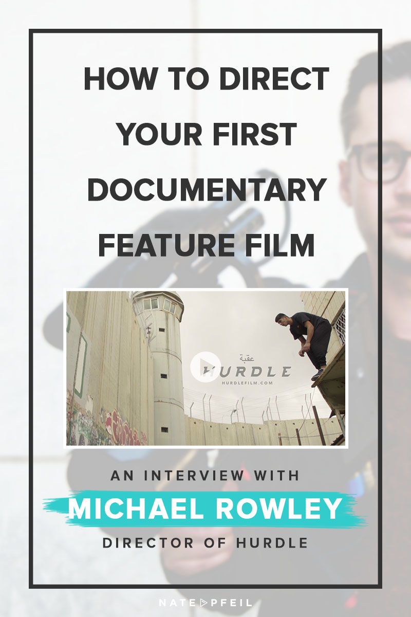 "How do you take steps towards actually starting your passion project? When do you know you're ready? How do these things come about? This post interviews director Michael Rowley on his journey making his first full length feature documentary, ""Hurdle."""