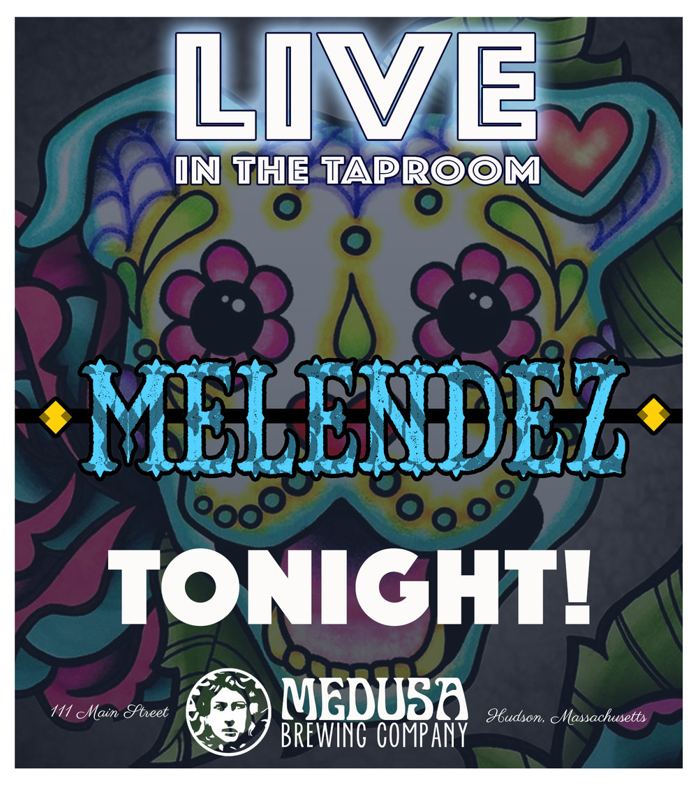 LIVE IN THE TAPROOM-melendez.jpg